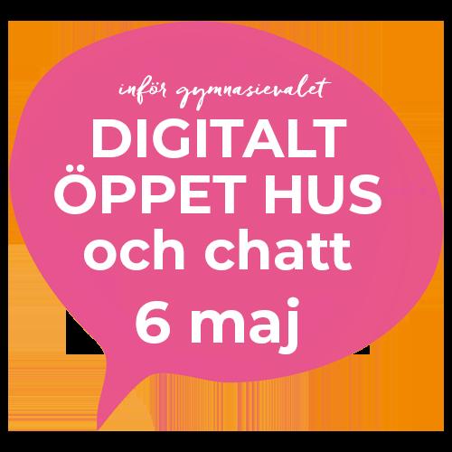"""Rosa pratbubbla med texten """"Inför gymnasievalet, Digitalt öppet hus och chatt, 6 maj"""""""